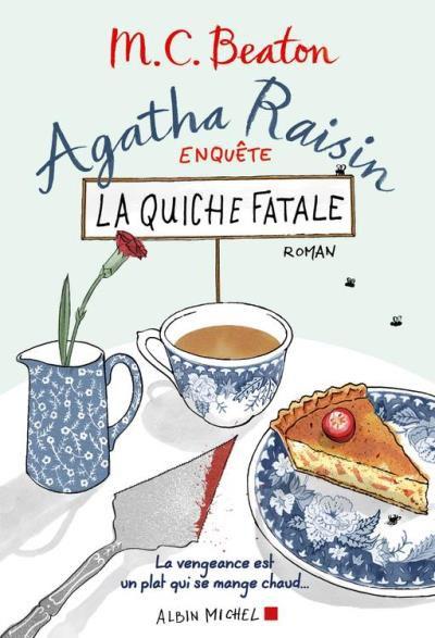 Agatha Raison La quiche Fatale MC Beaton